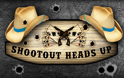 Shootout & Heads up